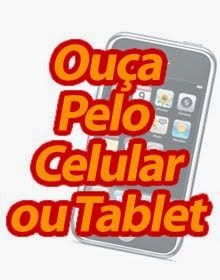 Ouça no Celular ou Tablet