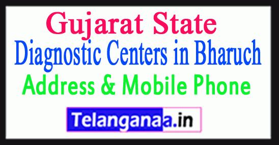 Diagnostic Centers in Bharuch In Gujarat