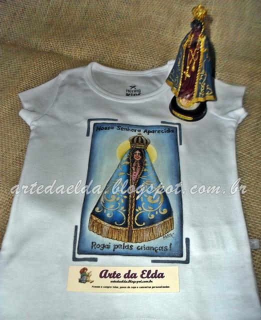 edabac9e4a Arte da Elda  Camiseta  Nossa Senhora Aparecida