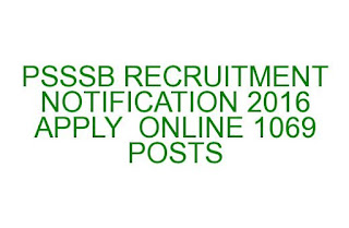 PSSSB RECRUITMENT NOTIFICATION 2016 APPLY ONLINE