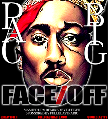 TUPAC AND BIGGIE - FACE OFF (MASHUP ALBUM)