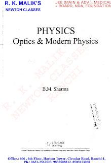 PHYSICS:- OPTICS AND MODERN PHYSICS BY B M SHARMA