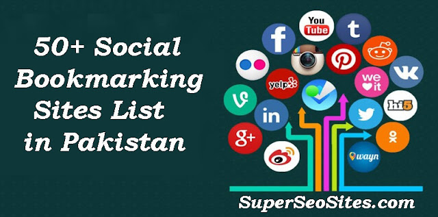 50+ Social Bookmarking Sites List in Pakistan