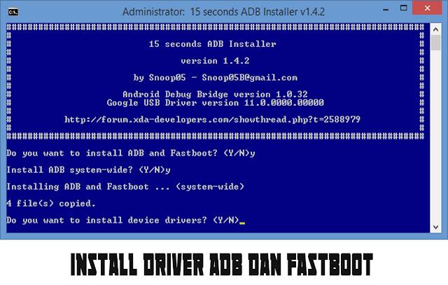adb driver, fastboot driver, install adb dan fastboot