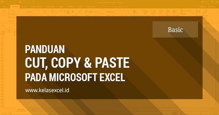 Panduan Cara Cut Copy Paste di Excel