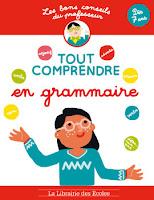http://www.lalibrairiedesecoles.com/produit/les-bons-conseils-tout-comprendre-en-grammaire/