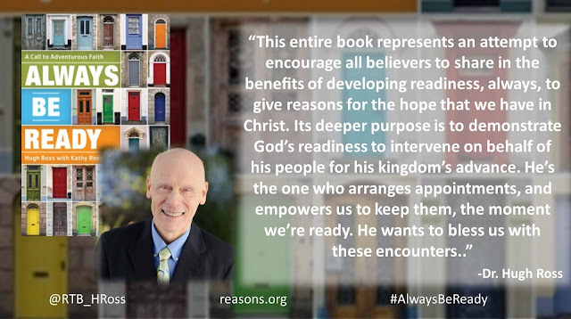 "Quote from ""Always Be Ready: A Call to Adventurous Faith"" by Christian astrophysicist Dr. Hugh Ross ""This entire book represents an attempt to encourage all believers to share in the benefits of developing readiness, always, to give reasons for the hope that we have in Christ. Its deeper purpose is to demonstrate God's readiness to intervene on behalf of his people for his kingdom's advance. He's the one who arranges appointments, and empowers us to keep them, the moment we're ready. He wants to bless us with these encounters."" #AlwaysBeReady #God #Christianity #Evangelism #Apologetics"
