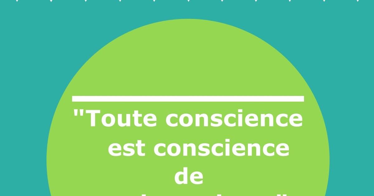 Philocite Toute Conscience Est Conscience De Quelque Chose
