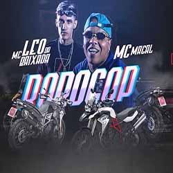 Baixar Música RoboCop - MC Magal e MC Léo da Baixada Mp3