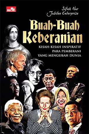 kisah inspiratif yang menarik bagi para remaja yang mencari sosok Buah-Buah Keberanian PDF Penulis Sifah Nur