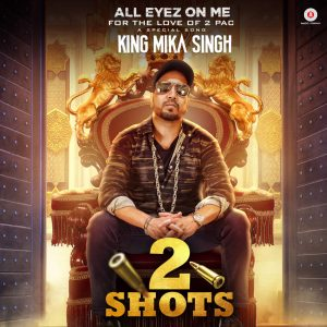 2 Shots – All Eyez on Me