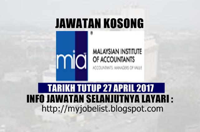 Jawatan Kosong di Institut Akauntan Malaysia (MIA) - 27 April 2017