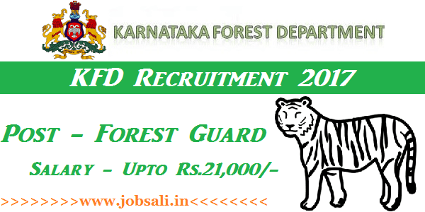 KFD Recruitment 2017, Forest Guard Jobs in Karnataka, Karnataka Govt Recruitment 2017