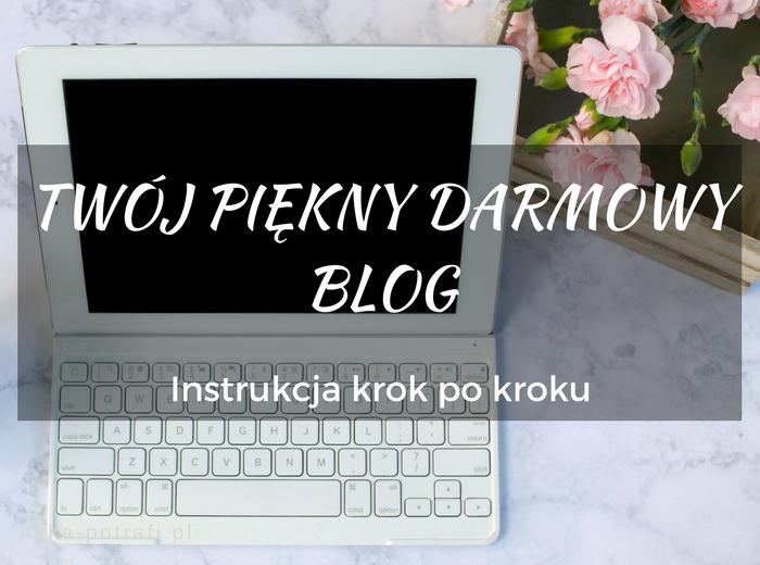 jak założyć blog na blogerze