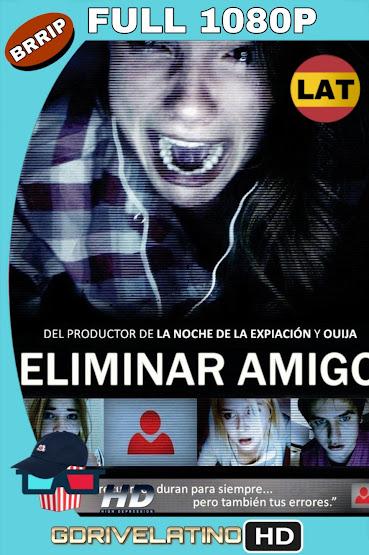 Eliminar Amigo (2014) BRRip 1080p Latino-Ingles MKV