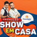 Participar da promoção Piracanjuba Show em Casa