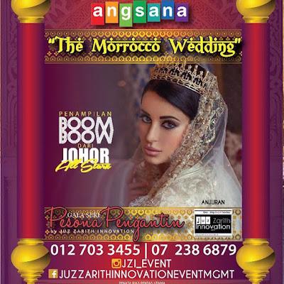 "PAMERAN KAHWIN JOHOR 2019 ""THE MOROCCAN WEDDING STYLE"""