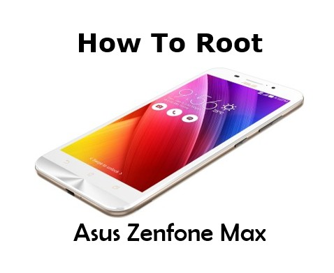How to root Asus Zenfone Max?
