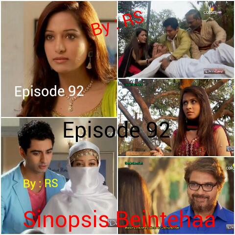 Sinopsis Beintehaa Episode 92