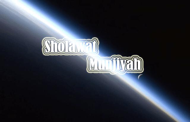 Lafadz Bacaan Sholawat Munjiyah