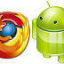 Download Chrome 25.0 APK & Firefox 19.0 APK for Android Devices
