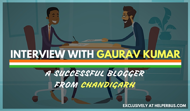 interview-with-gaurav-kumar-successful-blogger-from-chandigarh