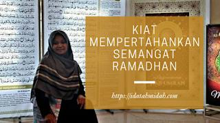 Mempertahankan Semangat Ramadhan
