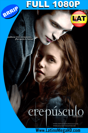 Crepúsculo (2008) Latino Full HD 1080P ()