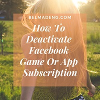 How To Deactivate Facebook Game Or App Subscription | How Can I Cancel My Games Or App Subscription on Facebook