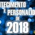 [ACONTECIMENTO E PERSONALIDADE] Saiba quem foram os eleitos do Ano 2018