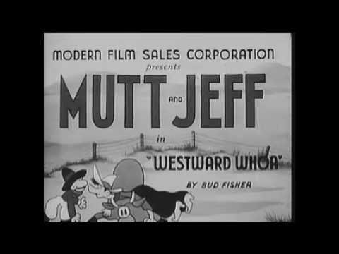 Mutt & jeff westward whoa (1926) c. O. M. E watch free.