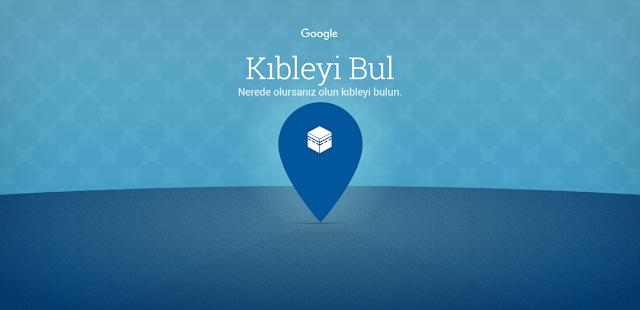 Google'dan Kıble Hizmeti: Kıbleyi Bul!