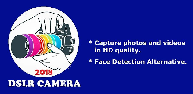 تحميل DSLR Camera HD 2018