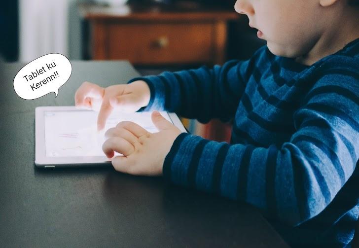5 Tablet Yang Cocok Untuk Anak-Anak Yang Masih Sekolah