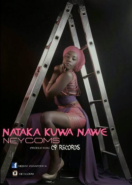 Neycoms – Nataka Kuwa Nawe