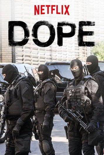 Dope Temporada 1 Completa HD 720p Latino Dual