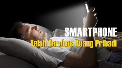 Hasil Survei Buktikan bahwa Smartphone Telah Terobos Ruang Pribadi dan Kehidupan