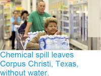 http://sciencythoughts.blogspot.co.uk/2016/12/chemical-spill-leaves-corpus-christi.html