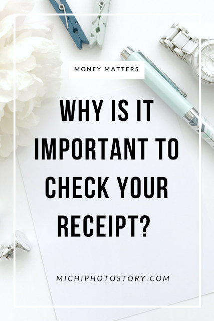 Why is it Important to Check your Receipt?