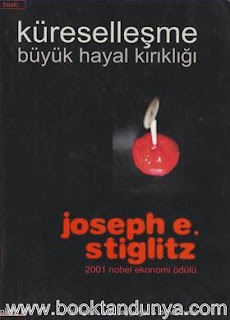 Joseph E. Stiglitz - Küreselleşme - Büyük Hayal Kırıklığı