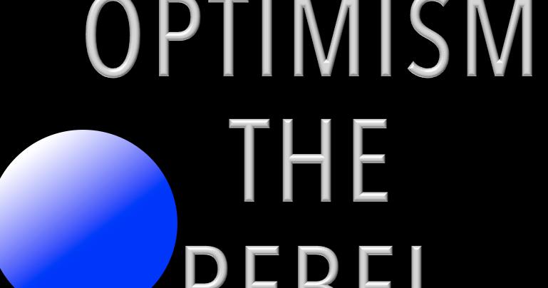 Is optimism the rebel meme?