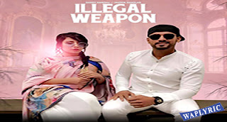 Illegal Weapon Lyrics Garry Sandhu, Jasmine Sandlas