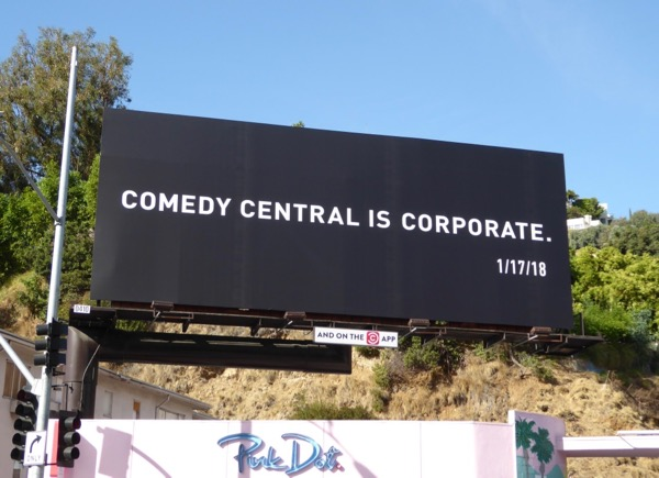 Comedy Central is Corporate teaser billboard