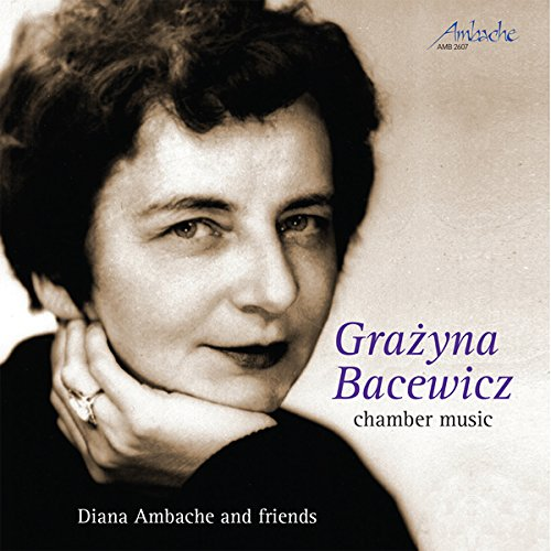 Planet Hugill A Fine Introduction Chamber Music By Grazyna Bacewicz