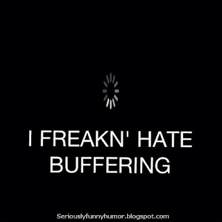 I freaking HATE buffering!!! Photo with a buffering video type icon.