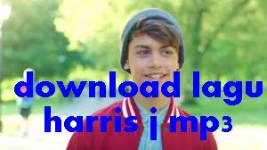 download lagu harris j mp3