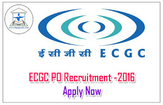 ECGC Probationary Officer Recruitment – 2016 Apply Now: