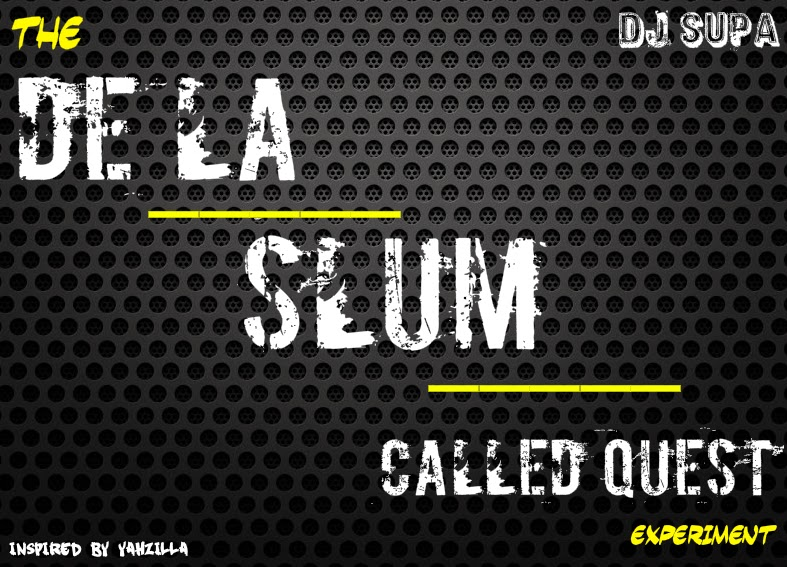 http://www.mediafire.com/download/udg2wv09gvg9hca/The+De+La+x+Slum+x+Called+Quest+Experiment.zip