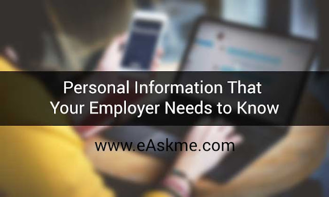 Personal Information That Your Employer Needs to Know: eAskme