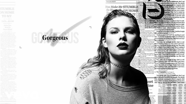 "Taylor Swift Unveils New Single ""Gorgeous"""